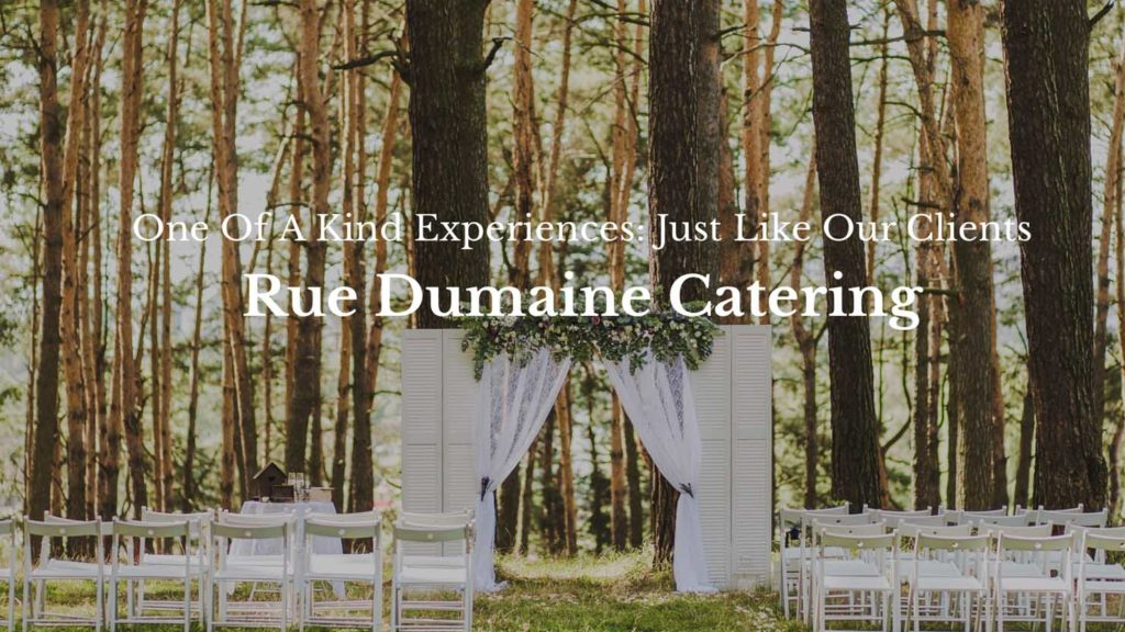 Rue Domaine Catering